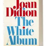 Joan Didion and the Cultural Frontier of Franklin Avenue